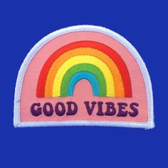 Good Vibes patch by