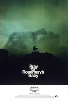 rosemary's baby.  Mia Farrow is so good in this movie!  My vote for one of the best horror movies ever!