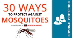 30 Ways to Fight Mosquitos: Part 2 - Personal Protection  In Part 2 of a 5 part social media infographic series on mosquito protection, we will be sharing different tips to help you protect yourself. Mosquito control should start on a personal level, and there are many options to keep you bite free. Read more: