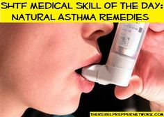 SHTF Medical Skill of the Day: Natural Asthma Remedies (rehash)
