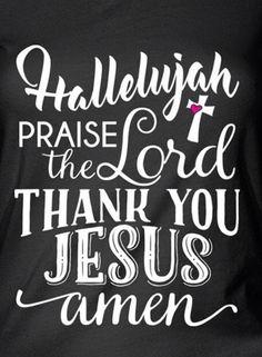 Hallelujah! Praise the Lord! Thank You Jesus! Amen!