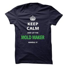 I am a Mold Maker T-Shirts, Hoodies. VIEW DETAIL ==► https://www.sunfrog.com/LifeStyle/I-am-a-MOLD-MAKER.html?id=41382