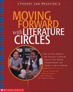 Moving Forward with Literature Circles by Jennifer Pollock Day, Dixie Lee Spiegel, Janet McLellan, Valerie B. Brown is a #QEDebook