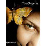 The Chrysalis (Kindle Edition)By Cynthia Davis