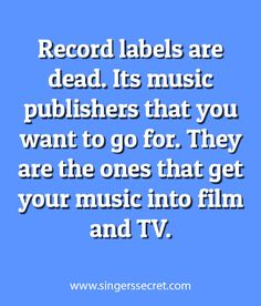 If you want to make a decent income from your music, its music publishers you want. www.singerssecret.com #singing #musicmarketing