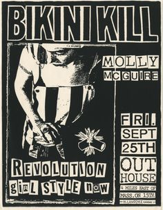 Anyone who knows me merely casually probably doesn't realize that I never fully grew out of my riot grrrl phase. I may look like a creampuff but I conceal a razor blade. Rock Posters, Band Posters, Concert Posters, Punk Rock, Riot Grrrl, Poster Wall, Poster Prints, God Save The Queen, Bikini Kill