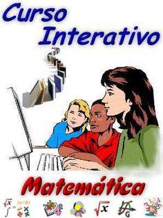 Curso Interativo de Matemática, veja em detalhes no site; Veja em detalhes neste site http://www.mpsnet.net/1/461.html