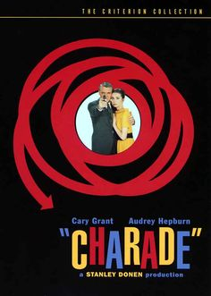 Charade. Cary Grant and Audrey Hepburn - a Comedy / Thriller / Romance.