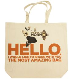 New Book of Mormon tote bag! Book Of Mormon Musical, The Scottish Play, Berenstain Bears, Secret Santa, Musical Theatre, The Book, Paper Shopping Bag, New Books, Musicals