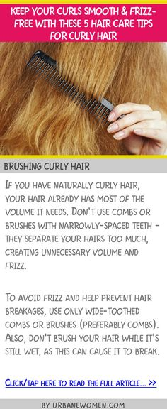 Keep your curls smooth & frizz-free with these 5 hair care tips for curly hair - Brushing curly hair