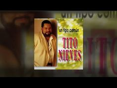 "Tito Nieves ""UN TIPO COMUN"" 1996, CD MIX"