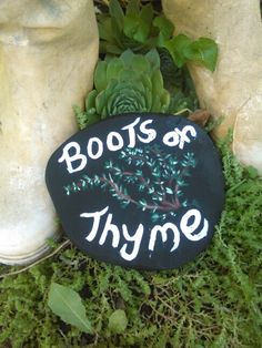I love this painted rock to match my rubber boot plater of thyme
