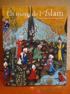 ELS MONS DE L'ISLAM A LA COL·LECCIÓ DEL MUSEU AGA KHAN.FUNDACIÓ LA CAIXA - 2009. NUEVO.