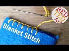 Blanket Stitch How To - Basic Sewing (Embroidery & Hand Sewing) - YouTube