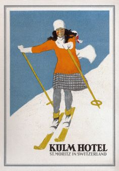 """ Poster for the Kulm Hotel in St. Moritz, Switzerland, 1925. The first electric light in Switzerland was installed in 1878 at the Kulm. """