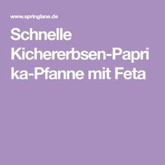 Schnelle Kichererbsen-Paprika-Pfanne mit Feta