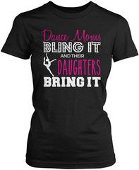 Dance moms bling it and their daughters bring it coffee mug. Perfect coffee mug for any proud dance Mom! Order yours today. We Ship Worldwide, Order Yours Today