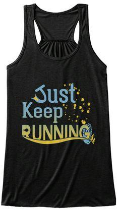 Just keep running...