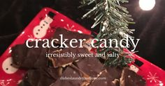 A sweet and salty easy treat for Christmas! Cracker Candy from Dishes, Laundry, and Love.