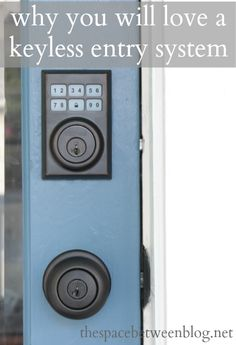 if you've ever considered one, here are a few reasons why you will absolutely love a keyless entry system if you decide to get one, the autolocking feature is my favorite for sure!