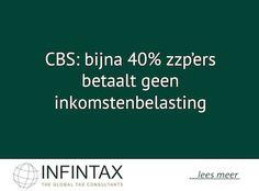 CBS: bijna 40% zzp'ers betaalt geen inkomstenbelasting http://im.nu/vPeKkV