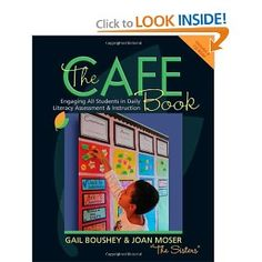 """The CAFE Book: Engaging All Students in Daily Literary Assessment and Instruction.   Need to put this on the """"read"""" list."""