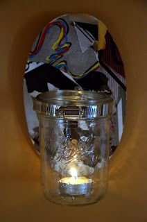 DIY Projects: HOW TO: Wall Art - Mason Jar Flower/Candle Holder  I'm gonna make an outside ashtray