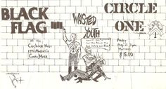 Black Flag, Circle One, Wasted Youth - Cuckoos Nest
