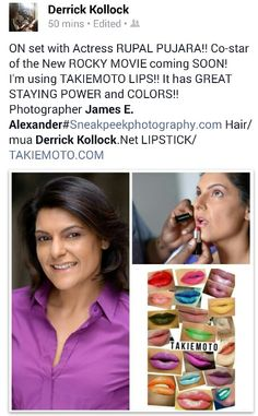 BUZZ WORTHY / N.Y.C  Celebrity Makeup Artist Derrick Kollock with Actress Rupal Pujara wearing Lipstick Colour: KIMONO Available at www.takiemoto.com