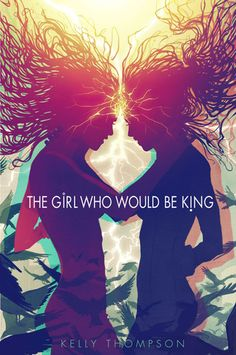 The Girl Who Would Be King. Unique and awesome YA book featuring female superheroes, highly recommended for older teens