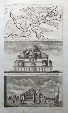 Hagia Sophia-Ayasofya-An 18th century copper engraved set of two prints of the Hagia Sophia Mosque, together on one sheet with a map of Constantinople (Istanbul) and the Bosporus. Engraved by T.Blundell, circa 1780