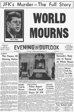 How The World's Newspapers Reported JFK's Assassination The World Newspaper, Newspaper Front Pages, Old Newspaper, American Presidents, American History, Us Presidents, Los Kennedy, John F Kennedy, Kennedy Quotes