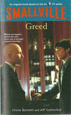 Smallville Greed