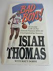For Sale - Detroit Pistons BAD BOYS Book Isiah Thomas w/Matt Dobek 1988-89 Pistons Season