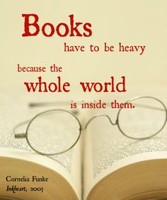 Quote by Cornelia Funke about Books #quotegraphic