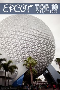 Walt Disney World Family Vacation: Epcot Top 10 Favorites #disney #epcot www.Capturing-Joy.com