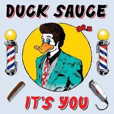 Duck Sauce - It's You (2013)