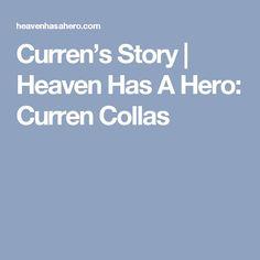 Curren's Story | Heaven Has A Hero: Curren Collas