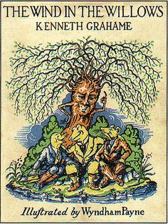 The Wind in the Willows by Kenneth Grahame. #books