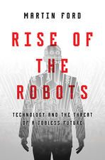 Photo Books Rise of the Robots by Martin Ford by Martin Ford