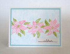 Celebrate Poinsettias Card. #EllenHutsonLLC #EssentialsbyEllen #PinSightsChallenge #WishBig