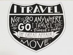 I travel...