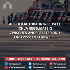 Autobahn #derneuemann #humor #lustig #spaß #sprüche #auto