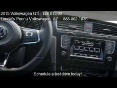 Phx VW   2015 Volkswagen GTI 4DR for sale in Peoria, AZ 85382   Phoenix ...  Lunde's Peoria Volkswagen Phoenix, AZ www.peoriavw.com #vw #volkswagen