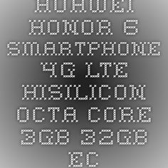 """HUAWEI Honor 6 Smartphone 4G LTE Hisilicon Octa Core 3GB 32GB Ecrã de FHD 5.0"""""""