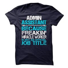 Admin Assistant - #gift ideas #gift for her. ADD TO CART => https://www.sunfrog.com/No-Category/Admin-Assistant-62798363-Guys.html?68278
