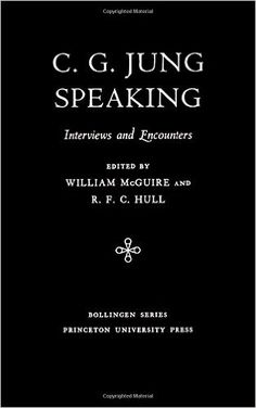 Amazon.com: C.G. Jung Speaking (9780691018713): C. G. Jung, R. F.C. Hull: Books