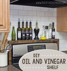 DIY Oil and Vinegar Shelf for over the Stove! Love this so much! From www.overthebigmoo...!