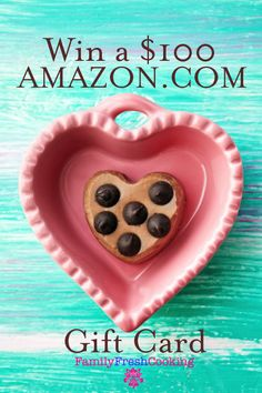 $100 *Valentine's Day* Amazon Gift Card Giveaway - New Post from Family Fresh Cooking
