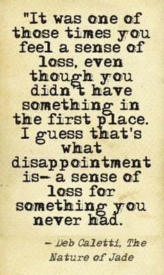 Quote about disappointment This quote courtesy of @Pinstamatic (http://pinstamatic.com)